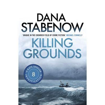 Killing Grounds (A Kate Shugak Investigation) - [Livre en VO]