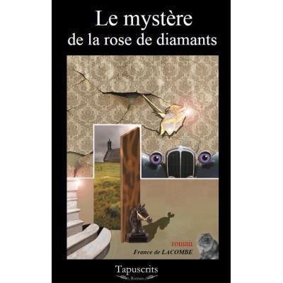 Le mystère de la rose de diamants