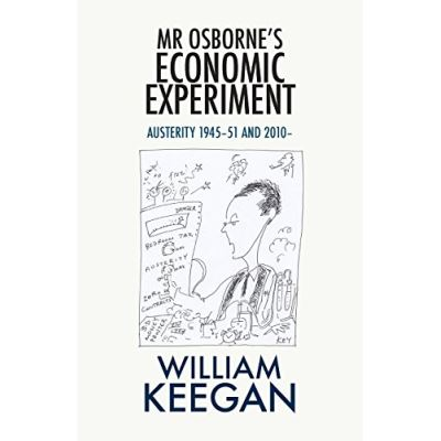 Mr Osborne's Economic Experiment