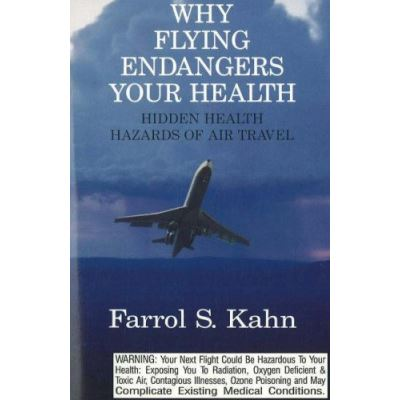 Why Flying Endangers Your Health