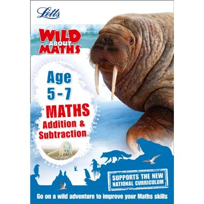 Maths ?? Addition And Subtraction Age 5-7 (Letts Wild About) (Paperback)