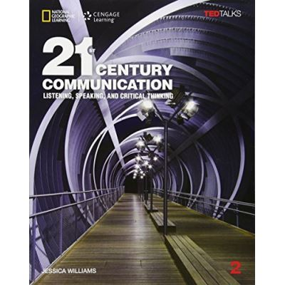 21st Century Communication 2: Listening, Speaking and Critical Thinking: Student Book 2 - [Livre en VO]