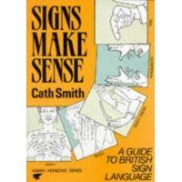 Signs make sense