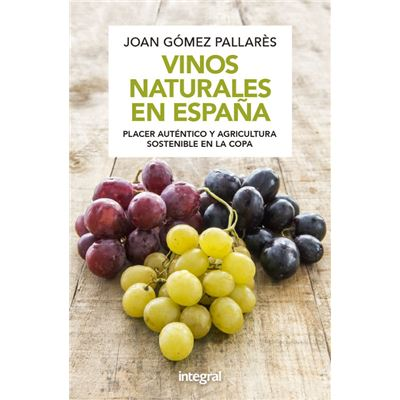 Vinos Naturales En España [Livre en VO]