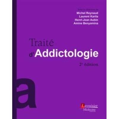 Traité D'Addictologie (2E Édition)