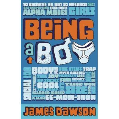 Being a Boy James Dawson