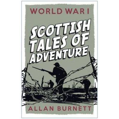 Scottish Tales of Adventure Alan Burnett