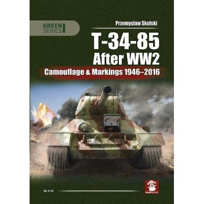T-34-85 After WW2: Camouflage & Markings 1946-2016 (Green) - [Livre en VO]