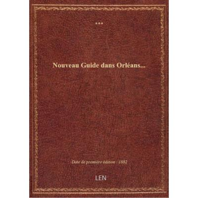 Nouveau Guide dans Orléans...