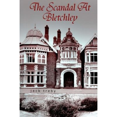 The Scandal At Bletchley (Hilary Manningham-Butler ) - [Livre en VO]