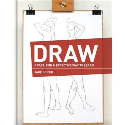 Draw: A Fast, Fun & Effective Way To Learn (Hardcover)