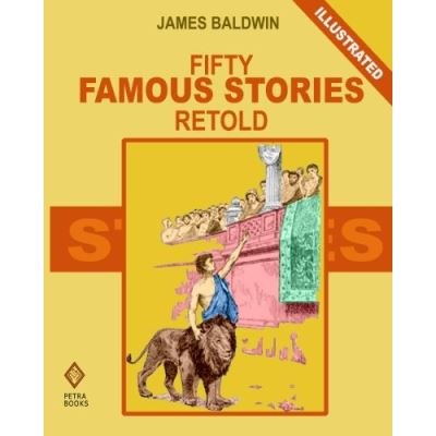 Fifty Famous Stories Retold (Illustrated) - [Version Originale]