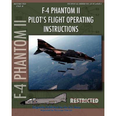 F-4 Phantom II Pilot's Flight Operating Manual - [Version Originale]