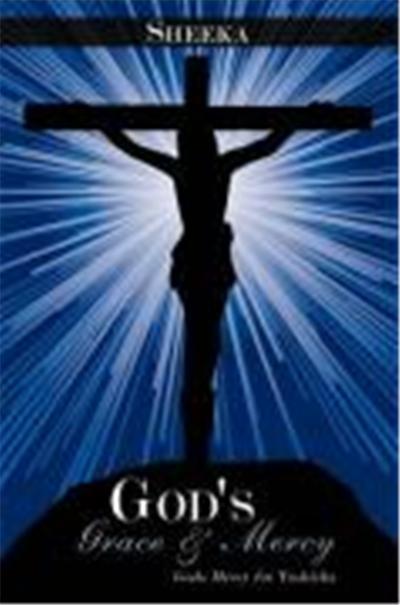 God's Grace & Mercy: Gods Mercy for Tashieka