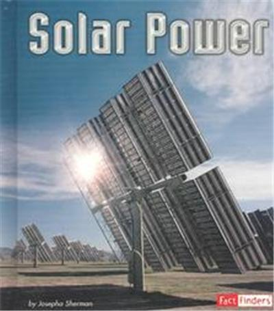 Solar Power, Fact Finders Series