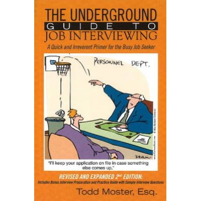 Underground Guide to Job Interviewing - [Version Originale]