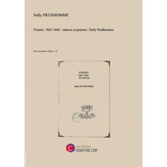 Poésies 1865 1866 Stances Et Poèmes Sully Prudhomme