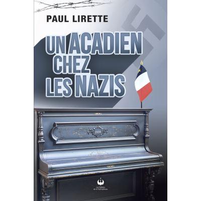 Un acadien chez les Nazis