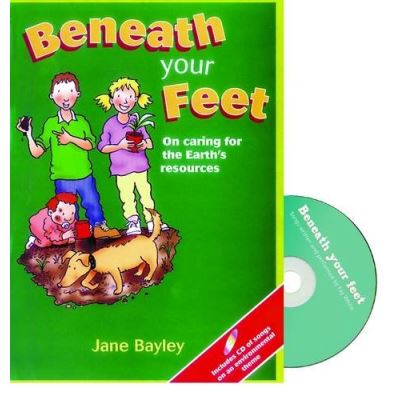 Beneath Your Feet: On Caring for the Earth's Resources - [Livre en VO]