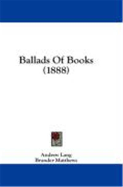 Ballads of Books (1888)