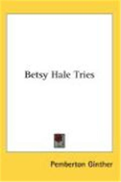 Betsy Hale Tries
