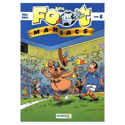 Les Footmaniacs Tome 4 Béka