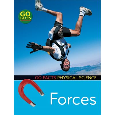 Forces (Go Facts: Physical Science) (Paperback)