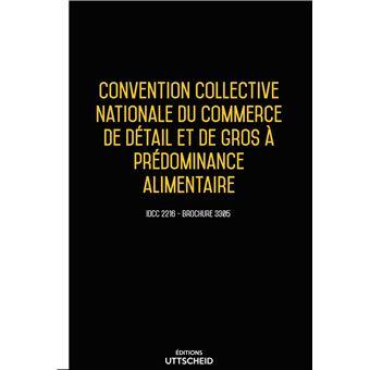 Convention Collective Nationale Du Commerce De Detail Et De Gros A