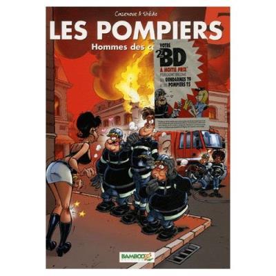 Les Pompiers Tome 5 - Hommes Des Casernes Christophe Cazenove