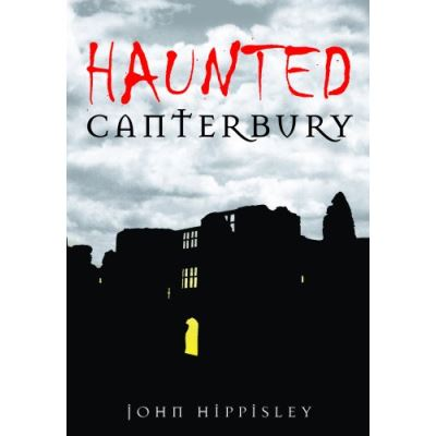 Haunted Canterbury, Haunted Series