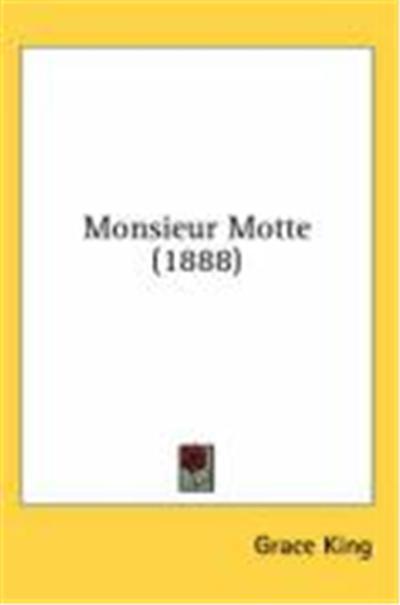 Monsieur Motte (1888)