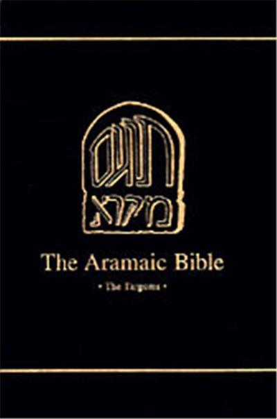 The Two Targums of Esther, ARAMAIC BIBLE