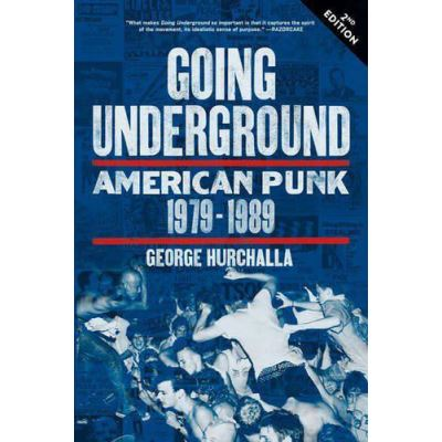 Going Underground : American Punk 1979-1989 - [Version Originale]