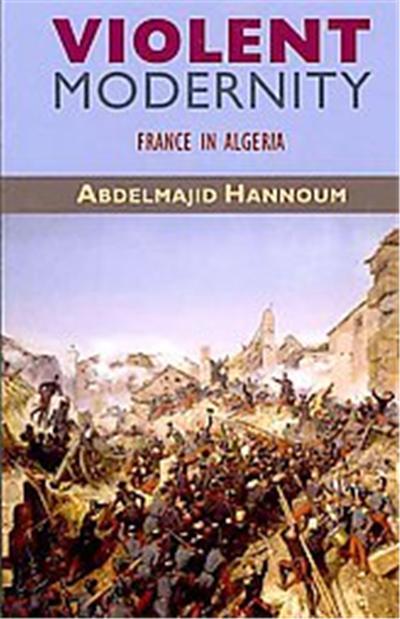 Violent Modernity, Harvard Middle Eastern Monographs