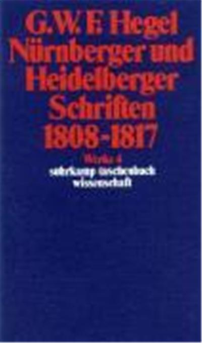 Nürnberger und Heidelberger Schriften 1808 - 1817