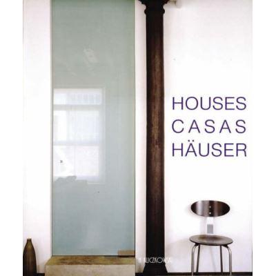 Houses. Casas. Häuser