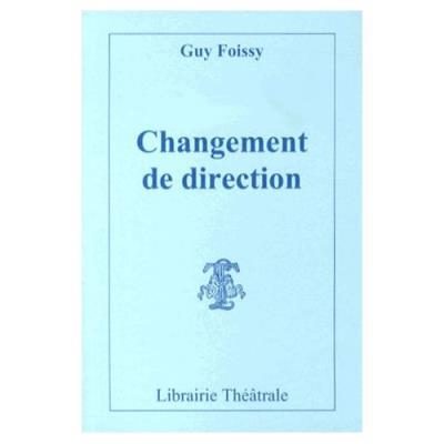 Changement De Direction Guy Foissy