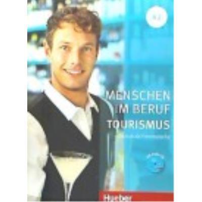 Menschen Im Beruf. Tourismus A2 - Schümann, Anja, Schurig, Cordula, Werff, Frauke van der, Schaefer, Brigitte