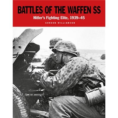 Battles Of The Waffen-Ss - The Blood-Soaked Soil (Paperback)