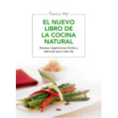 El Nuevo Libro De La Cocina Natural - Revista Integral, Redacción
