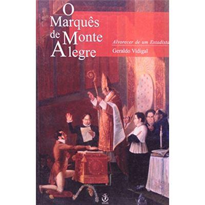 O Marques De Monte Alegre