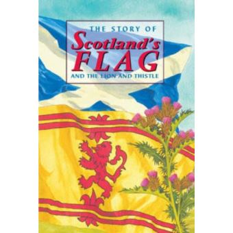 Story of scotland's flag and the li