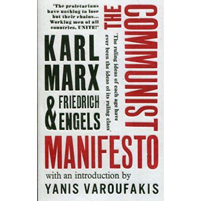 The Communist Manifesto: with an introduction by Yanis Varoufakis (Vintage Classics) - [Version Originale]