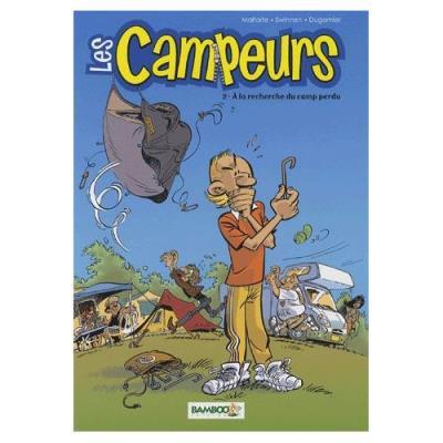 Les Campeurs Tome 2 - A La Recherche Du Camp Perdu Veerle Swinnen