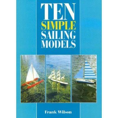 Ten Simple Sailing Models - [Livre en VO]