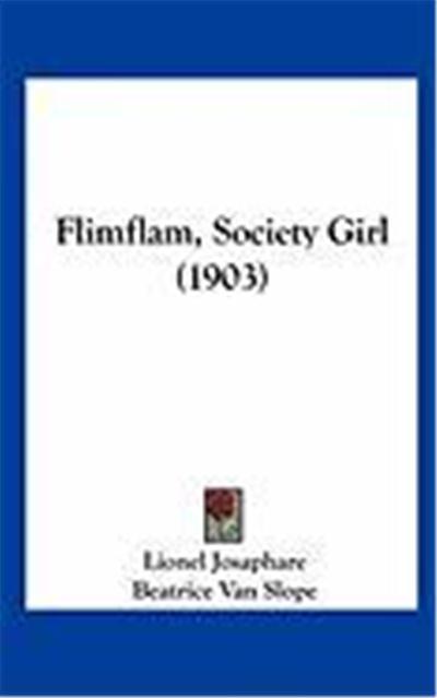 Flimflam, Society Girl (1903)