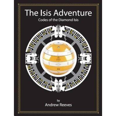 The Isis Adventure: Codes of the Diamond Isis