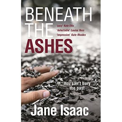 DI Will Jackman 2: Beneath the Ashes. Shocking. Page-Turning. Crime Thriller with DI Will Jackman (The DI Will Jackman series) - [Livre en VO]