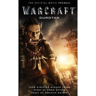 Warcraft: Durotan (The Official Movie Prequel) (Warcraft Movie) - [Version Originale]