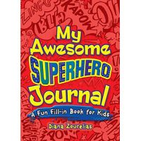 My awesome superhero journal: a fun